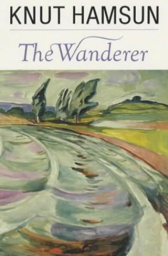 The Wanderer By Knut Hamsun