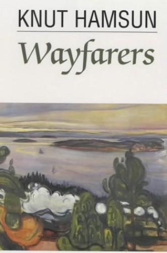 Wayfarers By Knut Hamsun
