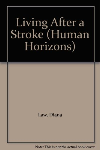 Living After a Stroke By Diana Law