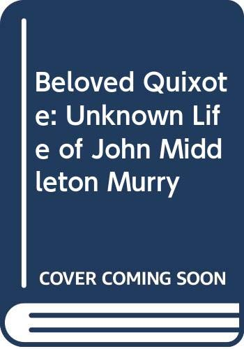 Beloved Quixote By Katherine Middleton Murry