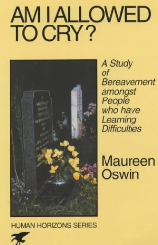 Am I Allowed to Cry? By Maureen Oswin
