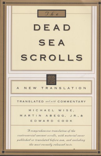 The Dead Sea Scrolls - A New Translation