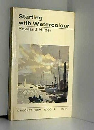 Starting with Watercolour By Rowland Hilder