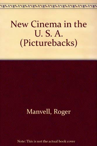 New Cinema in the U. S. A. By Roger Manvell