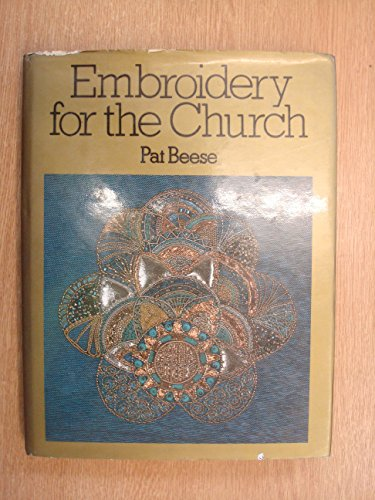 Embroidery for the Church By Pat Beese