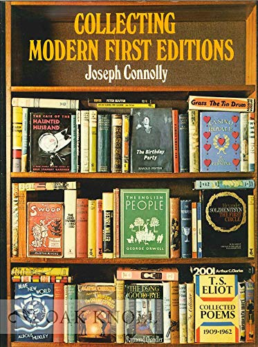 Collecting Modern First Editions By Joseph Connolly