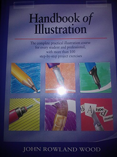 The Handbook of Illustration By John Rowland Wood