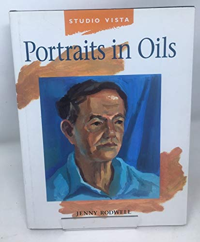 Painting Portraits in Oils By Jenny Rodwell
