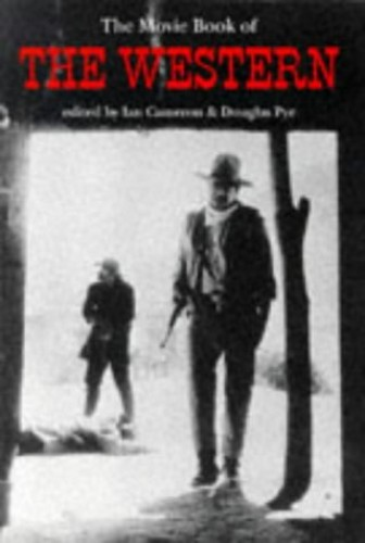Movie Book of the Western By Edited by Ian Cameron