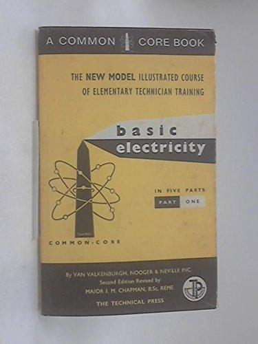 Basic Electricity: Pt. 1 By Revised by J.M. Chapman