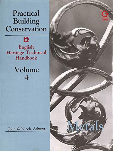 Practical Building Conservation By John Ashurst
