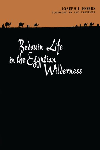 Bedouin Life in the Egyptian Wilderness By Joseph J. Hobbs
