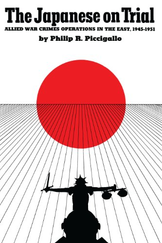 The Japanese On Trial By Philip R. Piccigallo