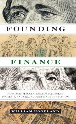 Founding Finance By William Hogeland