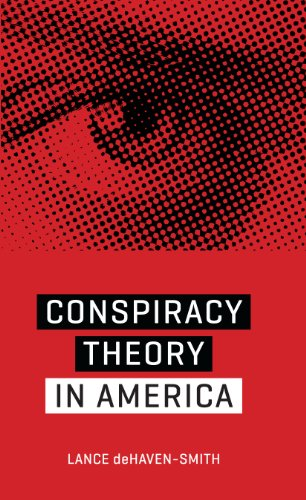 Conspiracy Theory in America By Lance deHaven-Smith