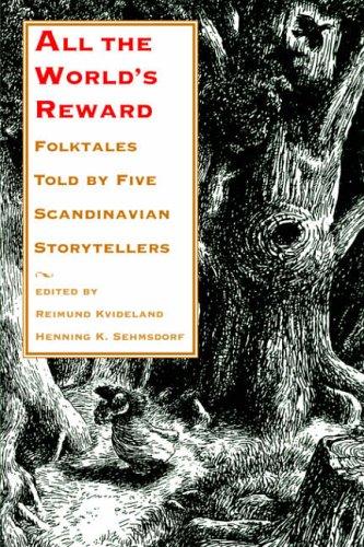 All the World's Reward By Reimund Kvideland