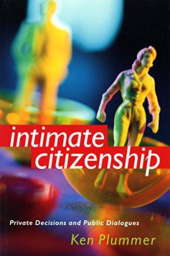 Intimate Citizenship By Ken Plummer