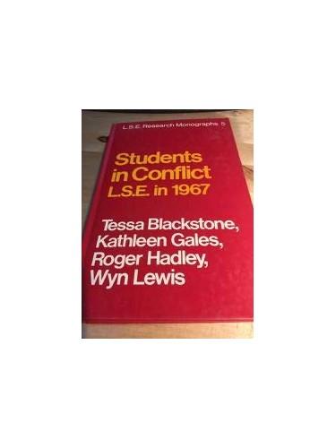 Students in Conflict By Baroness Tessa Ann Vosper Blackstone