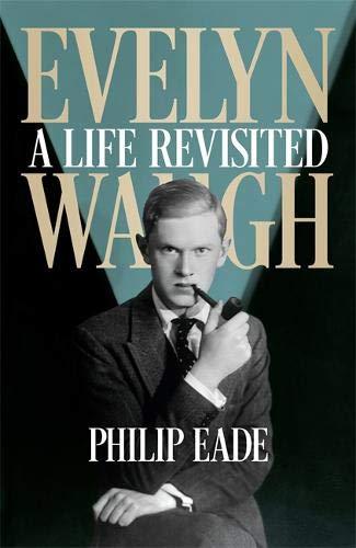 Evelyn Waugh von Philip Eade