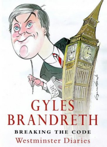 Breaking the Code: Westminster Diaries, 1992-97 by Gyles Brandreth