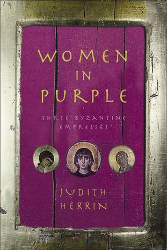 Women in Purple By Judith Herrin