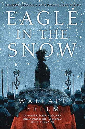 Eagle in the Snow By Wallace Breem