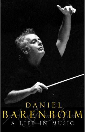 A Life in Music By Daniel Barenboim