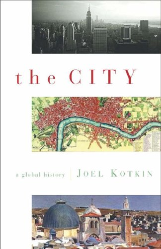 The City By Joel Kotkin
