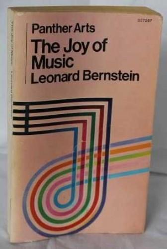 The Joy of music By Leonard Bernstein