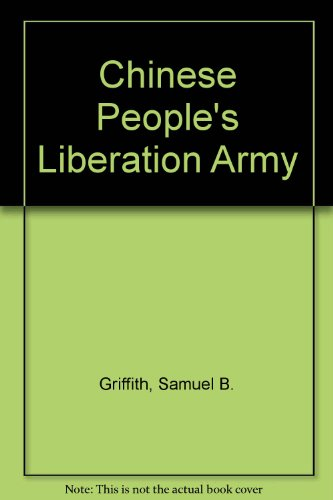 Chinese People's Liberation Army By Samuel B. Griffith