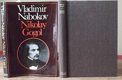 Nicolai Gogol By Vladimir Nabokov