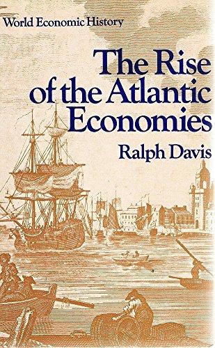 The Rise of the Atlantic Economies By Ralph Davis