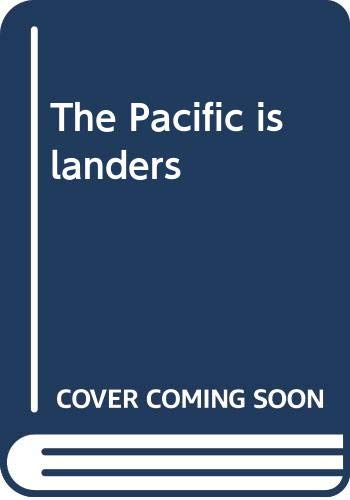 The Pacific islanders By W. W. Howells
