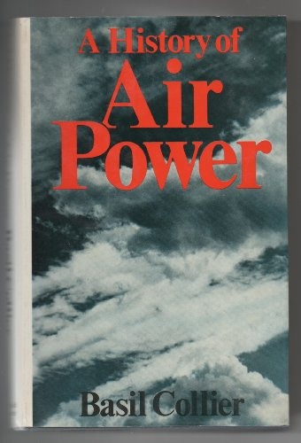 History of Air Power By Basil Collier