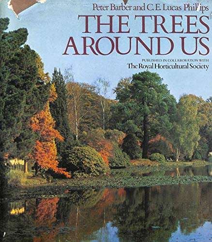 Trees Around Us By Peter N. Barber