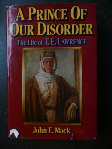 Prince of Our Disorder By John E. Mack
