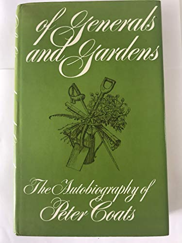 Of Generals and Gardens By Peter Coats