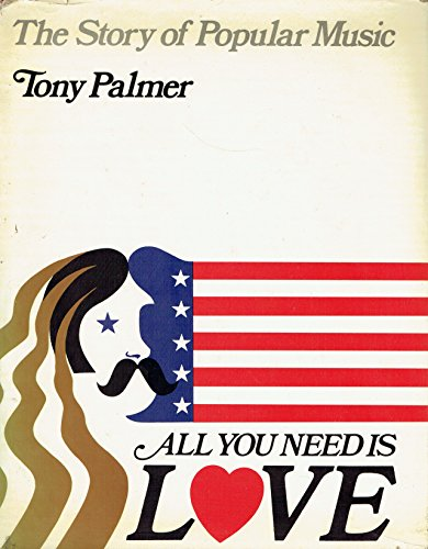 All You Need is Love By Tony Palmer