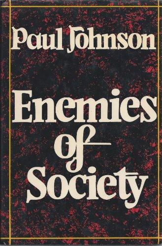 Enemies of Society By Paul Johnson