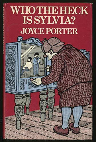 Who the Heck is Sylvia? By Joyce Porter