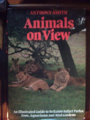 Animals on View By Anthony Smith