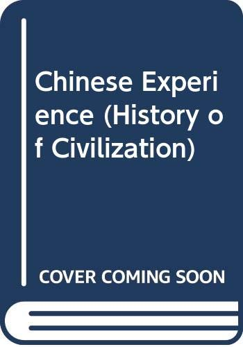 Chinese Experience (History of Civilization)