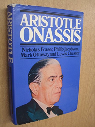 Aristotle Onassis By Nicholas Fraser