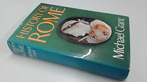 History of Rome By Michael Grant