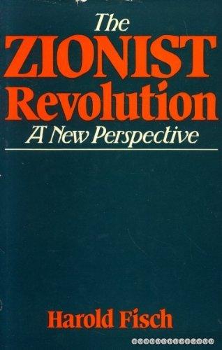 Zionist Revolution By Harold Fisch