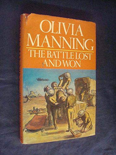 Battle Lost and Won By Olivia Manning