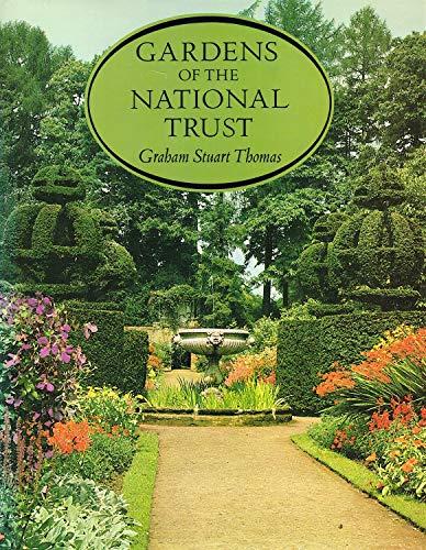 Gardens of the National Trust By Graham Stuart Thomas