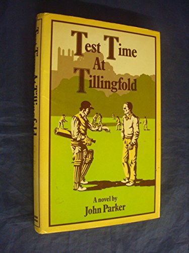 Test Time at Tillingfold By John Parker