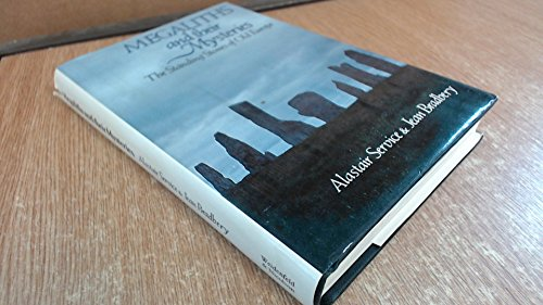 Megaliths and Their Mysteries By Alastair Service