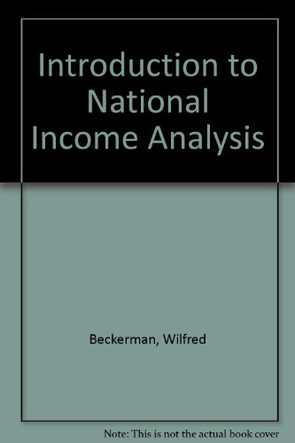 Introduction to National Income Analysis By Wilfred Beckerman